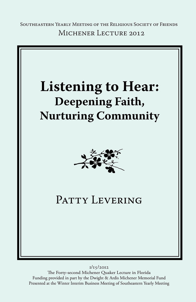 Listening To Hear: Deepening Faith, Nurturing Community