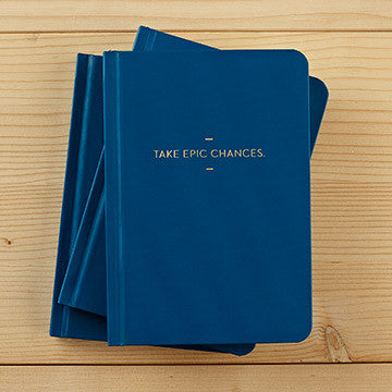 Journal: Take Epic Chances