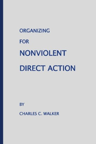 Organizing for Nonviolent Direct Action