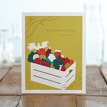 Greeting Card:  A Good Deed is Never Lost . . .     (Saint Basil)