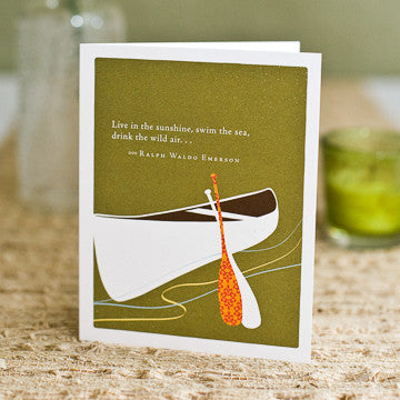 Greeting Card:     Live in the sunshine, swim in the sea, drink the wild air . . .   (Ralph Waldo Emerson)