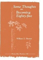 Some thoughts on becoming eighty-five (85) PHP 418 (Paperback)
