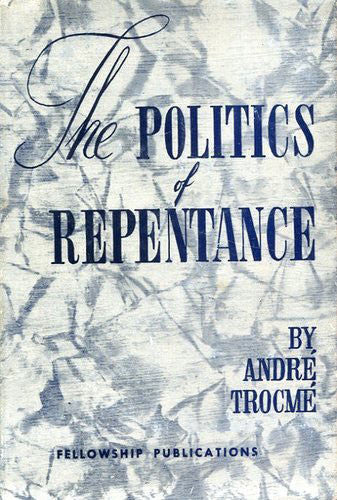 Politics of Repentance (Hardcover)