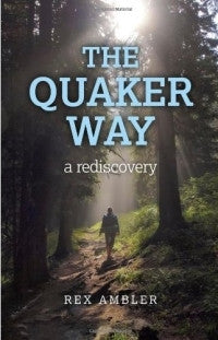The Quaker Way (Paperback)