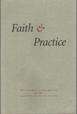 Faith and Practice - Philadelphia Yearly Meeting (Paperback)