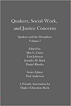 Quakers Social Work and Justice Concerns