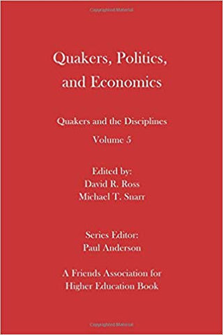 Quakers Politics and Economics