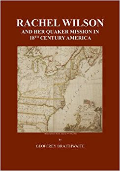 Rachel Wilson and Her Quaker Mission in 18th Century America
