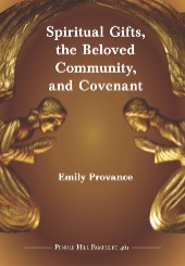 Spiritual Gifts, The Beloved Community, and Covenant PHP #461