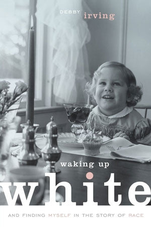Waking Up White (Paperback)