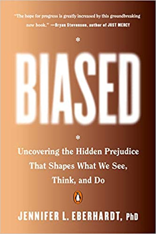 Biased: Uncovering the Hidden Prejudice