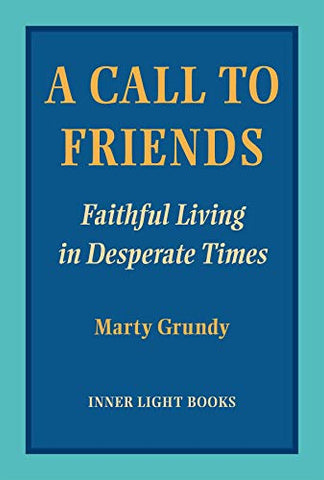 A Call to Friends