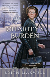 Charity's Burden - Quaker Midwife Mystery #4