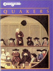 Quakers: cobblestone Magazine
