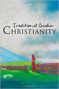 Traditional Quaker Christianity