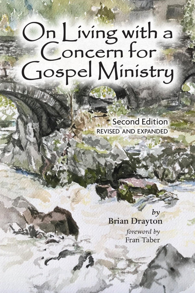 On Living With a Concern for the Gospel Ministry, 2nd Edition