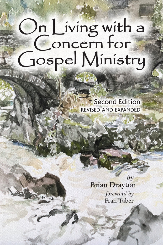 On Living With a Concern for Gospel Ministry, 2nd Edition, Revised and Expanded - ebook