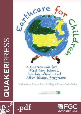 Earthcare for Children: A Curiculum for First Day School, Sunday School and After School Programs (eBook)