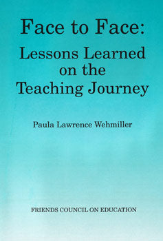 Face to Face: Lessons Learned on the Teaching Journey