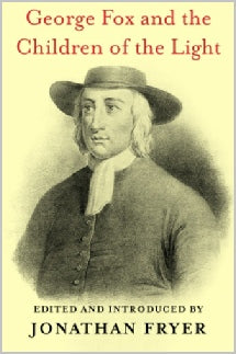 George fox and the children of light