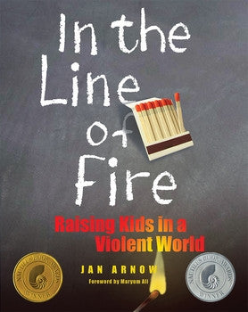 In the Line of Fire raising kids in a violent world