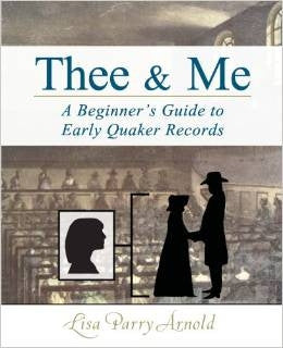 Thee & Me: A Beginner's Guide to Early Quaker Records