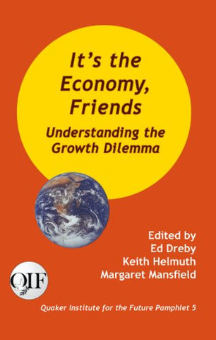 It's the Economy Friends (QIF #5)