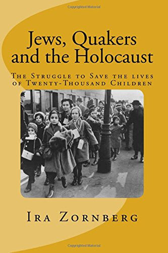 Jews, Quakers and the Holocaust
