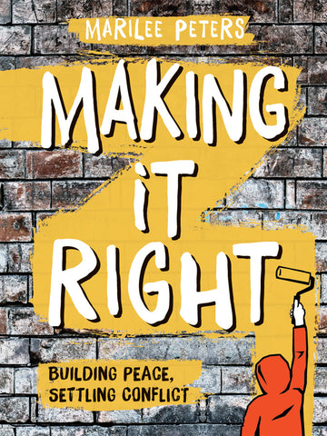 Making It Right: Building Peace, Settling Conflict