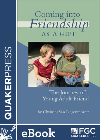Coming Into Friendship as a Gift (ebook)