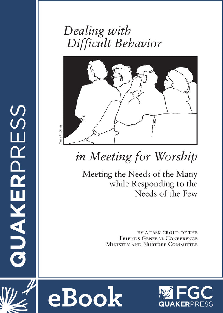 Dealing With Difficult Behavior In Meeting for worship