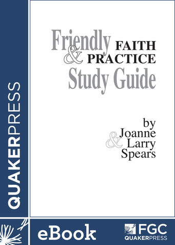 Friendly Faith and Practice Study Guide (ebook)