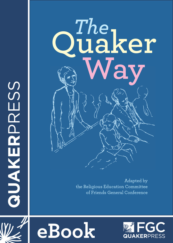 The Quaker Way (ebook)