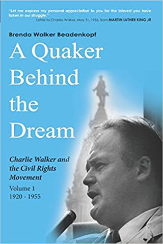 A Quaker Behind the Dream