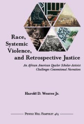 Race, Systemic Violence, and Retrospective Justice PHP #465