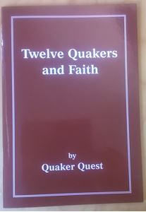 Twelve Quakers And Faith