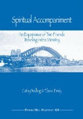 Spiritual Accompaniment: An Experience of two Friends