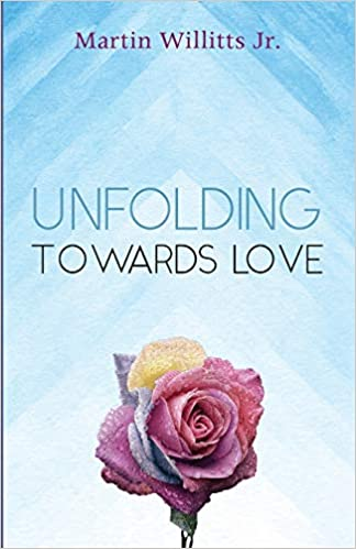 Unfolding Towards Love