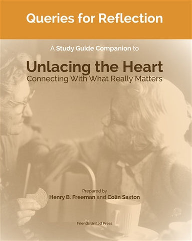 Queries for Reflection: A Study Guide Companion to Unlacing the Heart