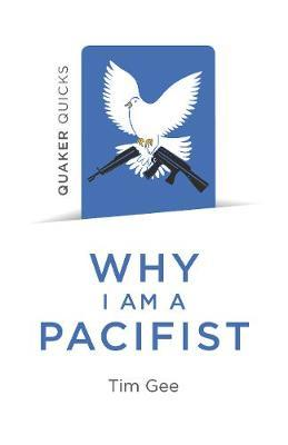 Why I Am a Pacifist - A Call for a More Non-Violent World
