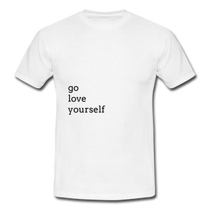 Go Love Yourself - white