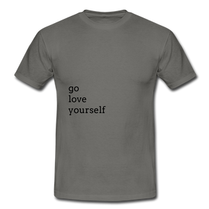 Go Love Yourself - graphite grey