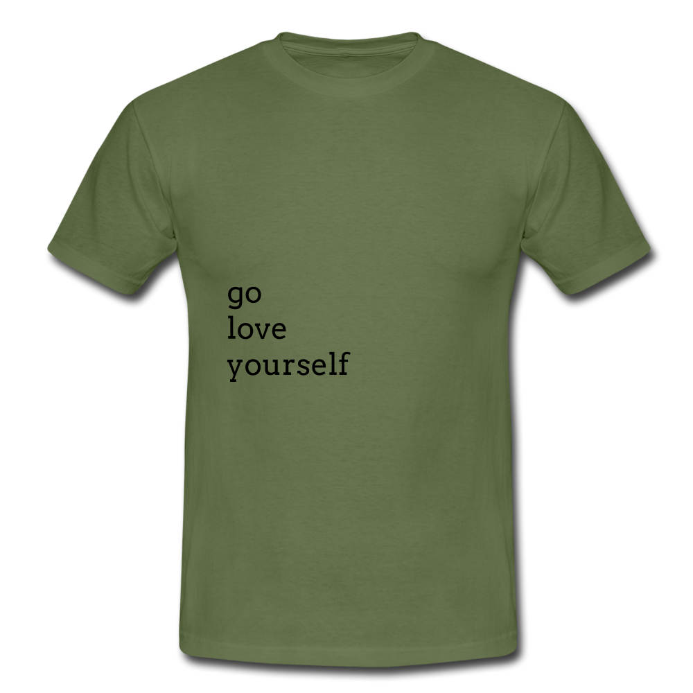 Go Love Yourself - military green