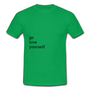 Go Love Yourself - kelly green
