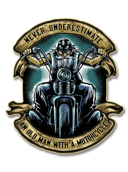 "Never Underestimate an Old Man with a Motorcycle 4"" Decal"