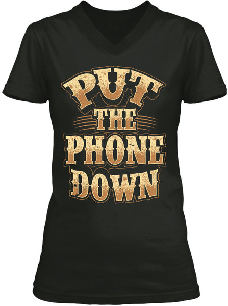 Put The Phone Down (Ladies)