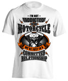 I'm Not Addicted To My Motorcycle We're Just In A Committed Relationship (Front Print)
