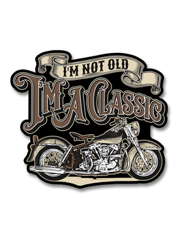 "I'm Not Old, I'm A Classic 4"" Decal"