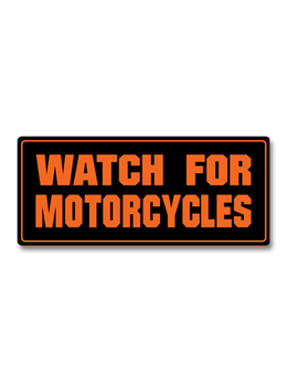 "Watch For Motorcycles 4"" Decal"
