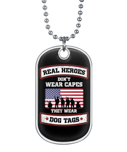 Real Heroes Don't Wear Capes Dog Tag Necklace